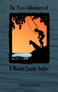 rowland--reel-adventures-marion-county-angler