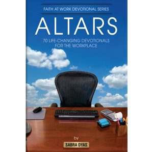 Altars: Faith at Work Devotional Series