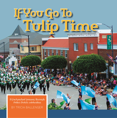if-you-go-to-tulip-time-cover