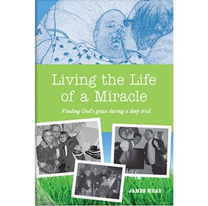 Living the Life of a Miracle