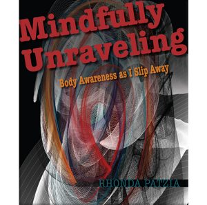 Mindfully Unraveling