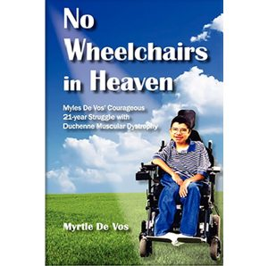 No Wheelchairs in Heaven