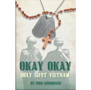 Okay Okay: Holy Sh*t Vietnam
