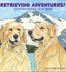 Retrieving-Adventures-Alaska-Our-Books-cover