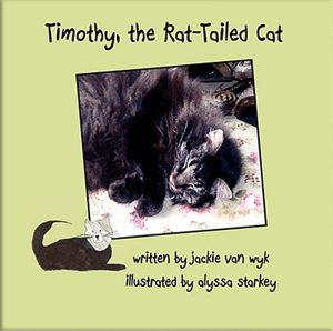 Timothy, the Rat-Tailed Cat