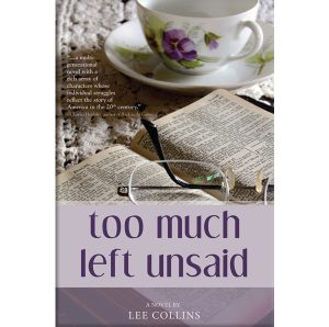Too Much Left Unsaid