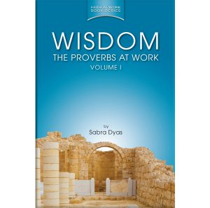 Wisdom: The Proverbs at Work