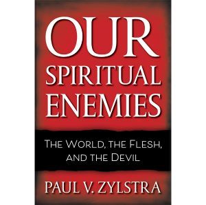 Our Spiritual Enemies