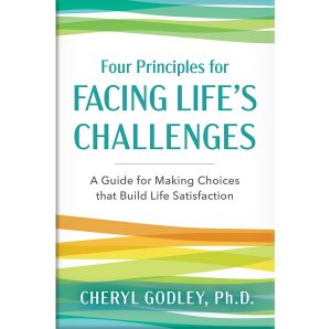 Four Principles for Facing Life's Challenges