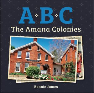 A, B, C: The Amana Colonies book cover