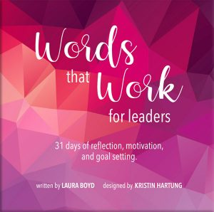 Words that Work for Leaders