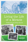 living-the-life-of-a-miracle-1427837310-png